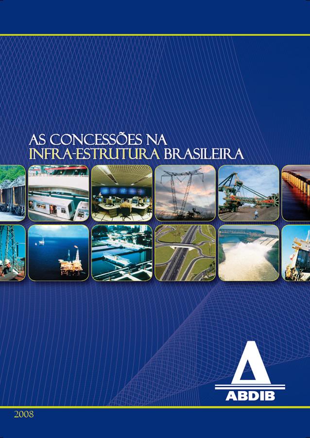 AS CONCESSÕES NA INFRA-ESTRUTURA BRASILEIRA