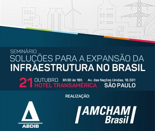 seminário SOLUÇÕES PARA A EXPANSÃO DA INFRAESTRUTURA NO BRASIL.